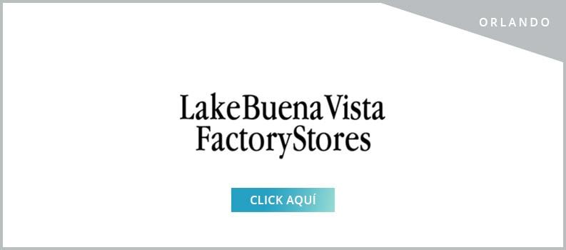 Lake Buena Vista Factory - Pasaportes de Descuentos